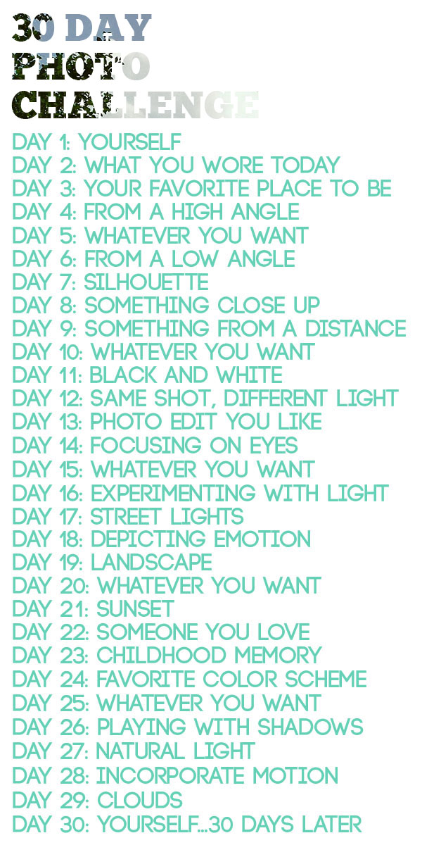30 Day Photo Challenge Final Update Be Up Doing