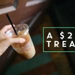 A $20 Treat